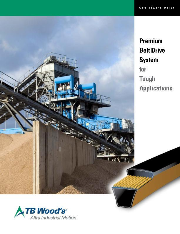 Premium Belt Drive System for Tough Applications