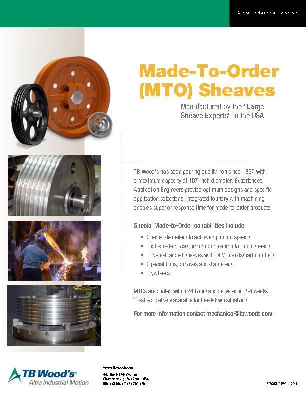 Made-To-Order MTO Sheaves